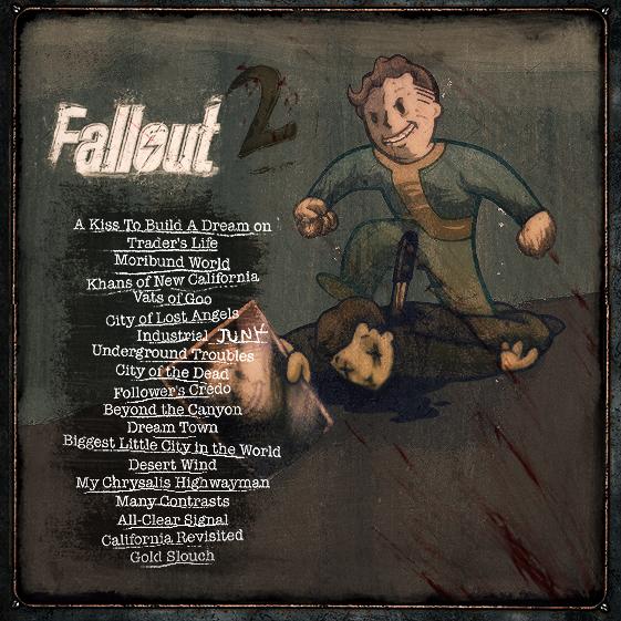 Fallout 2 Soundtrack.